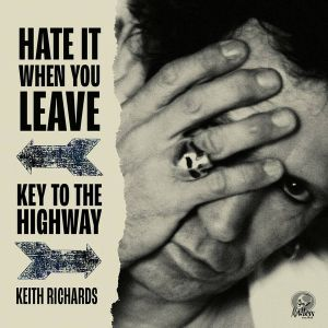"RICHARDS KEITH - Hate It When You Leave / Key To The Highway 7"" RED VINYL RSD2020 release"