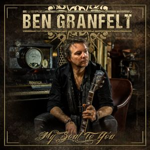 GRANFELT BEN - My Soul To You CD