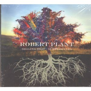 PLANT ROBERT - Digging Deep: Subterranea CD