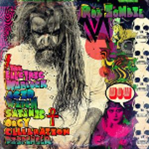 ZOMBIE ROB - The electric warlock acid witch satanic orgy celebration dispender LP