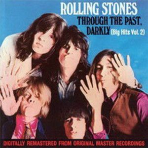 ROLLING STONES - Through the Past, Darkly (Big Hits vol. 2) UK