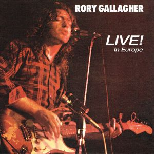 RORY GALLAGHER - Live In Europe LP UUSI Universal