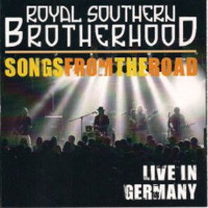 ROYAL SOUTHERN BROTHERHOOD - Songs From The Road CD+DVD