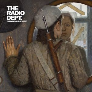 RADIO DEPT - Running Out Of Love CD