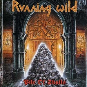 RUNNING WILD - Pile of Skulls Expanded Remastered 2017 Edition 2CD