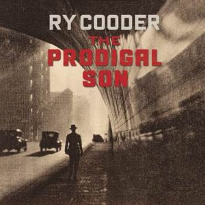COODER RY -  The Prodigal Son LP