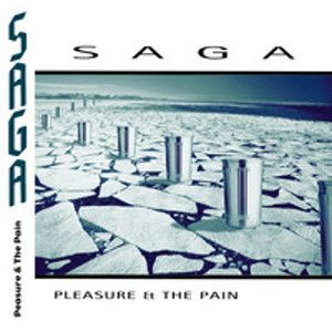 SAGA - Pleasure and pain CD REISSUE