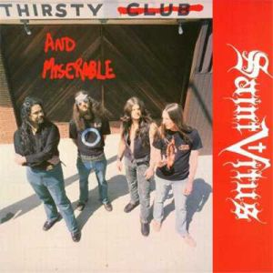 SAINT VITUS - Thirsty and miserable 12-INCH SST UUSI