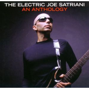 SATRIANI JOE - Electric Joe Satriani: an anthology 2CD