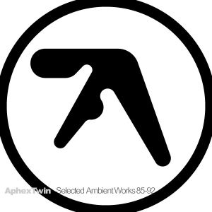 APHEX TWIN - Selected Ambient Works 85-92 2LP