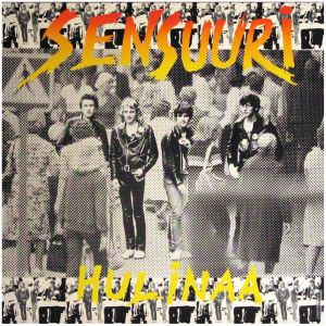 SENSUURI - Hulinaa LP Svart UUSI LTD 700 COPIES black vinyl