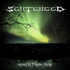 SENTENCED - North from Here REISSUE 2CD