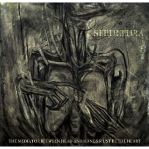 SEPULTURA - The Mediator Between Head And Hands Must Be The Heart CD+DVD