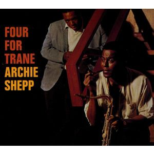 SHEPP ARCHIE - Four for trane CD