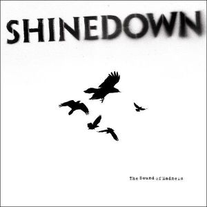 SHINEDOWN - Sound of Madness CD