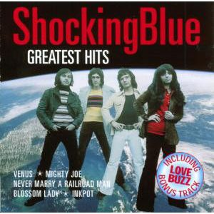 SHOCKING BLUE - Greatest Hits CD
