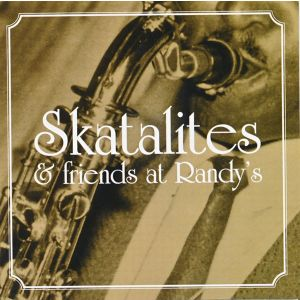 V/A - Skatalites & Friends At Randy's LP VP Records ‎