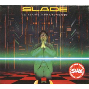 SLADE - Amazing Kamikaze Syndrome REMASTERED+BONUS CD