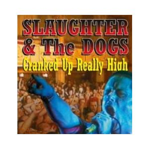 SLAUGHTER & THE DOGS - Cranked Up Really High LP UUSI RSD 2017 release LTD 1000 COPIES