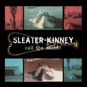 SLEATER-KINNEY - Call the Doctor LP Sub Pop