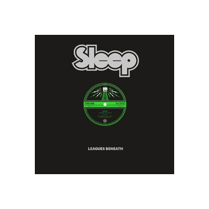 SLEEP - Leagues beneath 12""