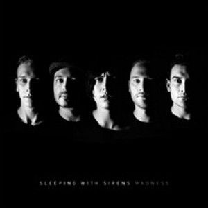 SLEEPING WITH SIRENS - Madness LP Epitaph