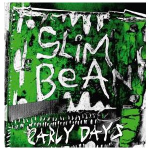 SLIM BEAN - Early Days LP