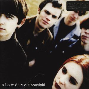 SLOWDIVE - Souvlaki 180gr LP Music on Vinyl