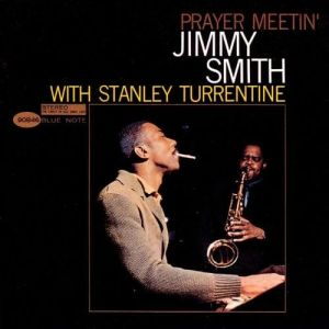 SMITH JIMMY - Prayer Meetin' LP BLUE NOTE TONE POETS SERIES