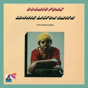 SMITH LONNIE LISTON - Cosmic Funk CD