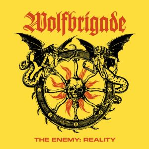 WOLFBRIGADE - The Enemy : Reality CD