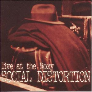 SOCIAL DISTORTION -  Live At The Roxy 2LP