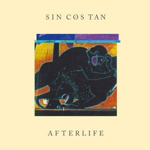 SIN COS TAN - Afterlife