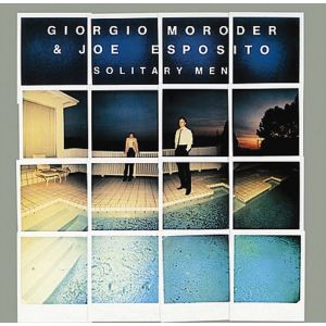 MORODER GIORGIO & JOE ESPOSITO - Solitary Men CD