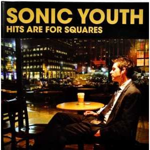 SONIC YOUTH - Hits Are For Squeres CD