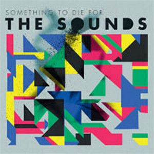 SOUNDS - Something To Die For