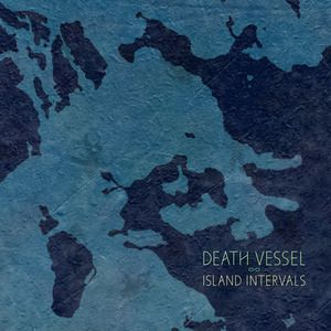 DEATH VESSEL - Island intervals LP Sub Pop