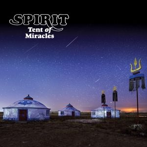SPIRIT - Tent of Miracles 2CD Remastered, Expanded Edition