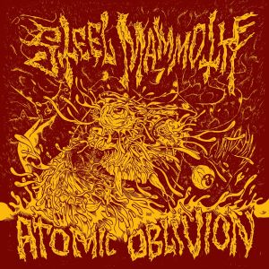STEEL MAMMOTH - Atomic Oblivion LP UUSI Full Contact