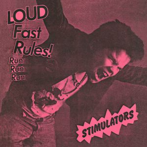"STIMULATORS - Loud Fast Rules 7"" Frontier Records LTD CLEAR"