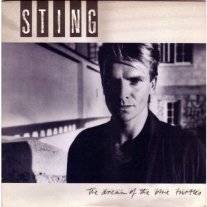 STING - Dream of the Blue Turtles LP  Fortress Around Your Heart 	4:48