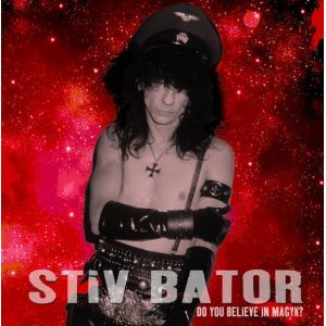 STIV BATORS - Do You Believe in magyck LP Easy Action UUSI