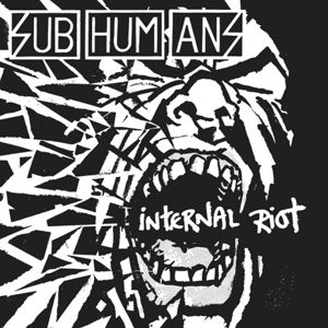 SUBHUMANS - Internal Riot CD