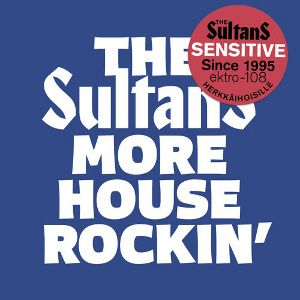 SULTANS - More House Rockin' And Other Boogies CD