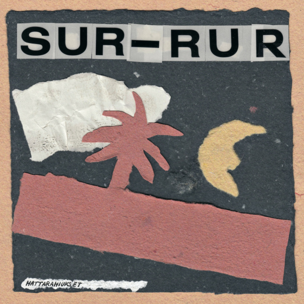 SUR-RUR - Hattarahiukset LP LTD 500 copies