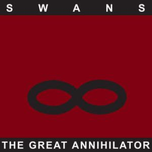 SWANS - Great Annihilator 2LP