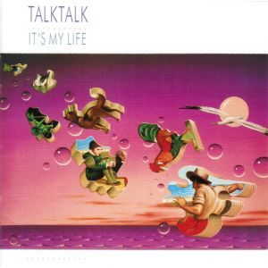 TALK TALK - It´s my life REISSUE
