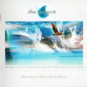 TANGENT - Music that died alone CD