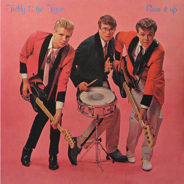 TEDDY & THE TIGERS - Burn it up LP Poko Rekords UUSI M/M