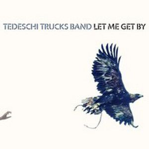TEDESHI TRUCKS BAND - Let me get by DELUXE EDITION 2CD
